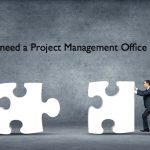 Do you need a Project Management Office?