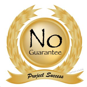 "Image made by FastTrack Schedule. ""No Guarantee for Project Success"" emblem"
